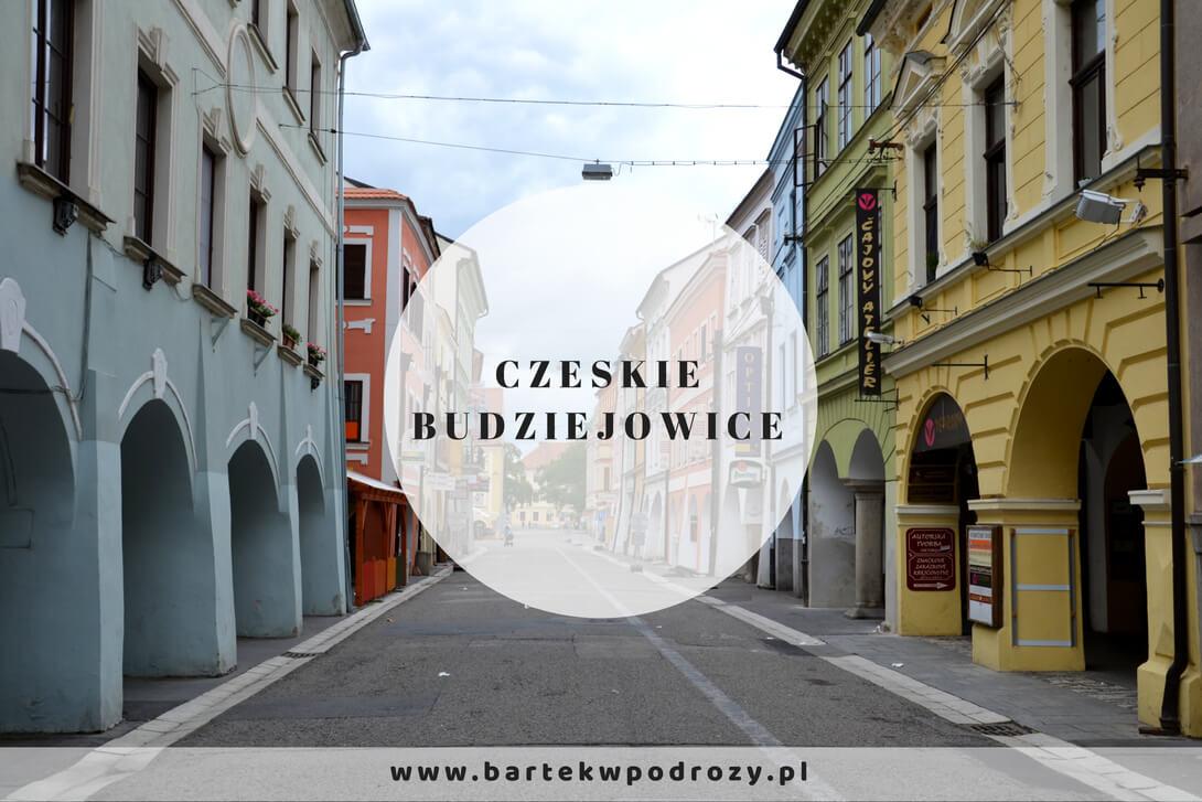Zwiedzamy Czeskie Budziejowice